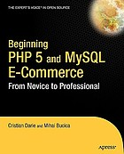 Beginning PHP 5 and MySQL e-commerce : from novice to professional