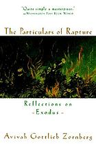The particulars of Rapture : reflections on exodus