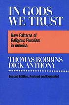 In gods we trust : new patterns of religious pluralism in America