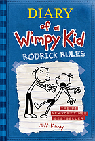 Diary of a wimpy kid. 2, Rodrick rules