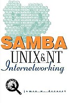 Samba : Unix and NT networking