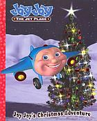 Jay Jay the Jet Plane. Jay Jay's Christmas adventure