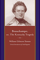 Beauchampe, or, The Kentucky tragedy : a sequel to Charlemont
