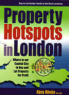 Property hotspots in London : where in our capital city to buy and let property for profit