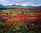 Treasured lands : a photographic odyssey through America's national parks