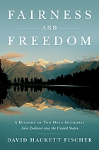Fairness and freedom : a history of two open societies : New Zealand and the United States