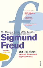 The standard edition of the complete psychological works of Sigmund Freud : studies on hysteria. Vol. 2, 1893-1895