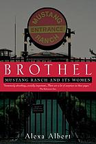 Brothel : Mustang Ranch and its women
