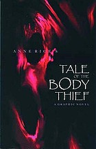 Anne Rice's tale of the body thief : a graphic novel