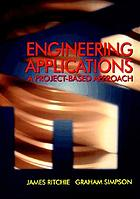Engineering applications : a project resource book