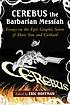 Cerebus the barbarian messiah : essays on the... by  Eric Hoffman