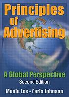 Principles of advertising : a global perspective