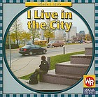 I live in the city