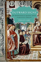 Outward signs the powerlessness of external things in Augustine's thougt