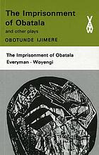The imprisonment of Obatala, and other plays;