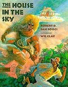 The house in the sky : a Bahamian folktale