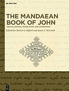 The Mandaean book of John : critical edition, translation, and commentary