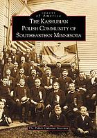The Kashubian Polish community of Southern Minnesota