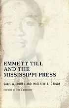 Emmett Till and the Mississippi press