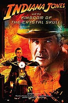 Indiana Jones and the Kingdom of the Crystal Skull : novelisation.