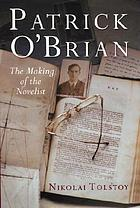 Patrick O'Brian : the making of the novelist