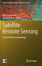 Satellite remote sensing : a new tool for archaeology
