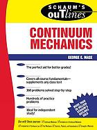 Schaum's outline of theory and problems of continuum mechanics