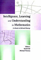 Intelligence, learning and understanding in mathematics : a tribute to Richard Skemp
