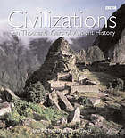 Civilizations : ten thousand years of ancient history