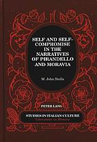Self and self-compromise in the narratives of Pirandello and Moravia