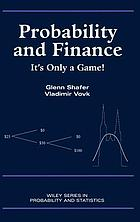 Probability and finance : it's only a game!