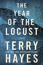 Year of the locust : a thriller