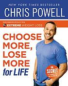 Chris Powell's choose more, lose more for life.
