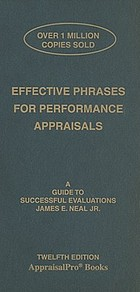 Effective phrases for performance appraisals : a guide to successful evaluations