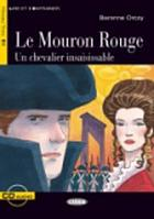 Le Mouron Rouge : un chevalier insaisissable