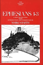 Ephesians : introduction, translation and commentary on chapters 1-3