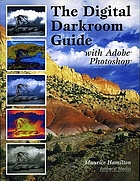 The digital darkroom guide with Adobe Photoshop