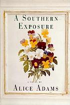 A southern exposure : a novel