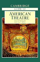 Cambridge guide to American theatre