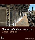 Photoshop Studio with Bert Monroy : digital painting