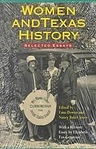 Women and Texas history : selected essays