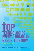 The top technologies every librarian needs to know