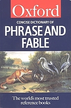 The concise Oxford dictionary of phrase and fable