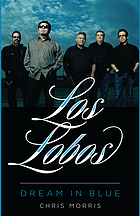 Los Lobos : dream in blue