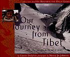Our journey from Tibet : based on a true story