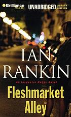 Fleshmarket Alley : [an Inspector Rebus novel]