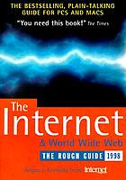 The Internet & World Wide Web : the rough guide 1998.