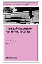 Helping African American men succeed in college