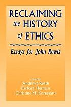 Reclaiming the history of ethics : essays for John Rawls
