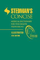 Stedman's concise medical dictionary for the health professions.
